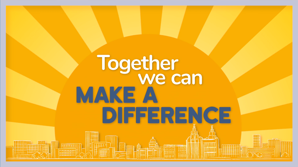 """Together we can make a difference"" graphic showing an outline of the Liverpool skyline on a yellow background"